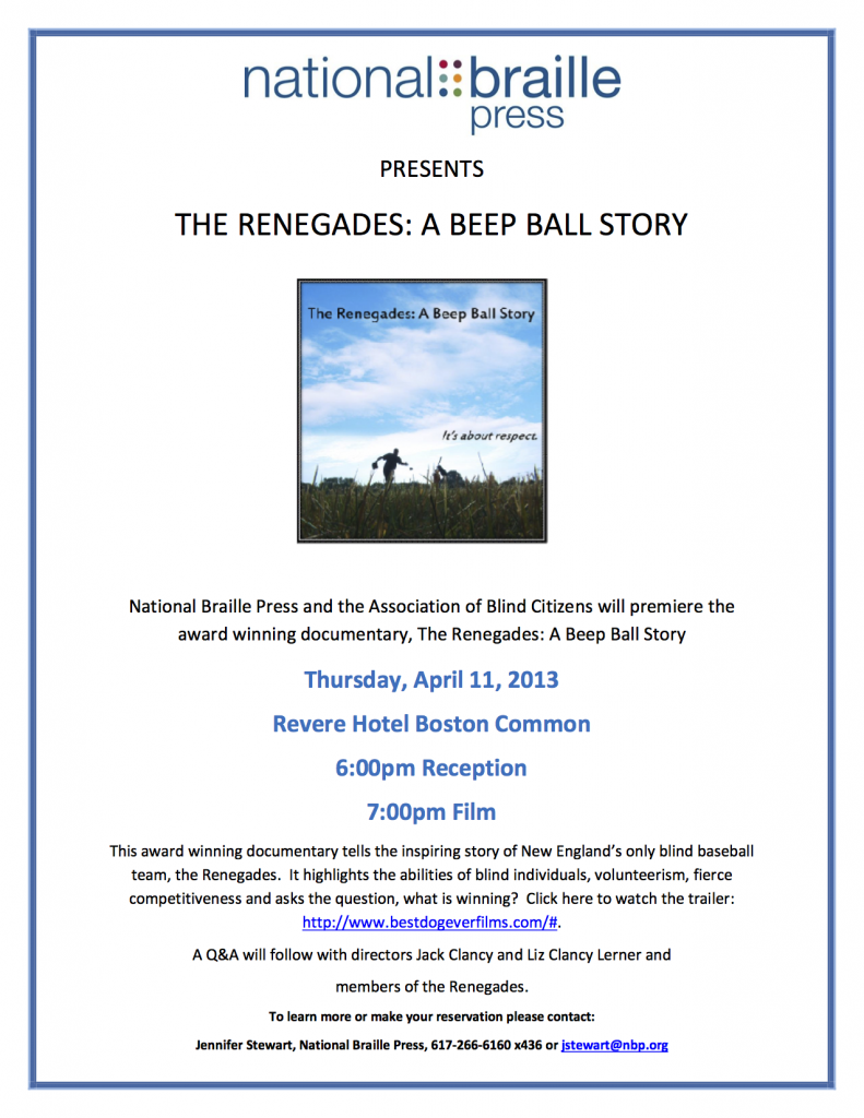 "Poster advertising the Boston Premier of ""The Renegades: A Beepball Story"", Thursday, April 11, 2013 at the Revere Hotel Boston Common"