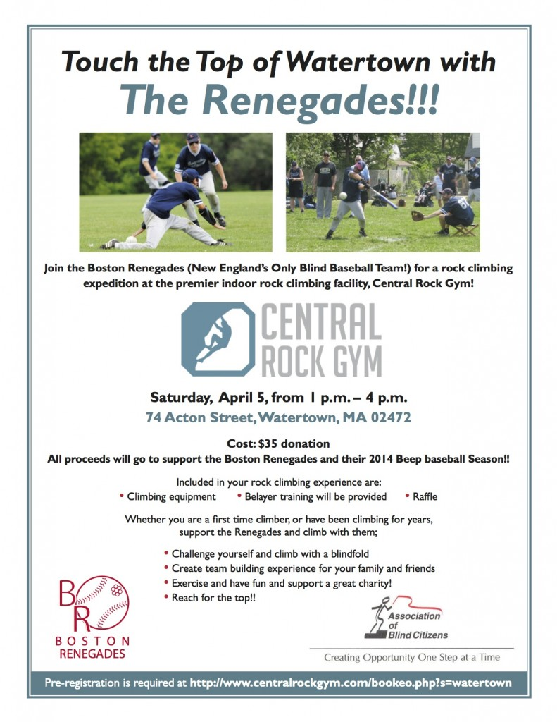 Poster advertising Rock Climbing with the Renegades fundraiser,  Central Rock Gym on Saturday, April 5th from 1 p.m. - 4 p.m., in Watertown at 74 Acton Street.